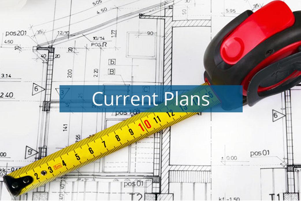 Current plans